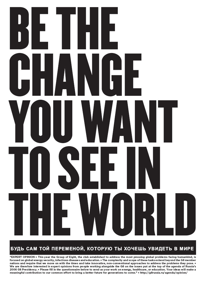Be the Change You Want to See in the World | chtodelat.org